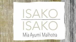 Image: Cover of  Isako Isako  by Mia Ayumi Malhotra