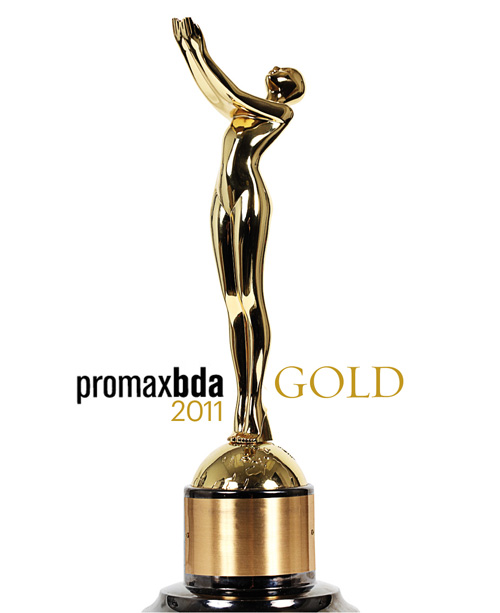 Promax Gold Award - New York 2011