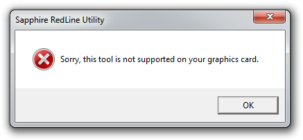 Sorry, this tool is not supported on your graphics card. Thanks for your business, though!