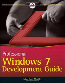 John Mueller's Professional Windows 7 Development Guide (Cover)