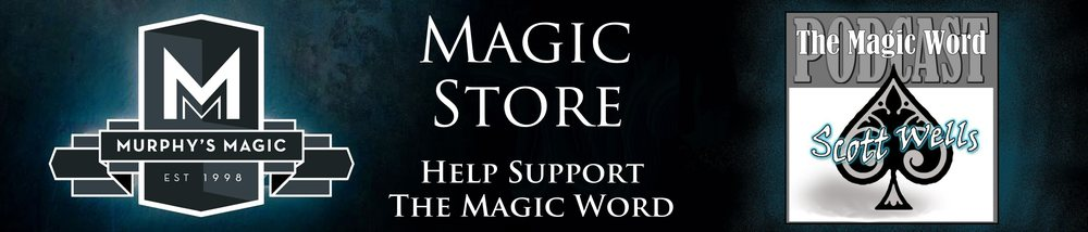 You can support The Magic Word with your purchase from our Magic Store. Please visit our Magic Store to order and/or download magic tricks.