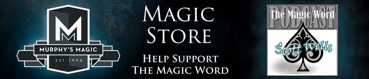 Click the banner to visit The Magic Word online magic store. Help support us with your purchases.