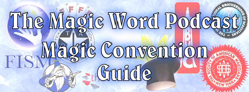 All convention listings are  FREE . Contact  Scott@themagicwordpodcast.com  to have your convention listed. If you would like to record a sound clip and embed a banner ad, then please request ad prices.
