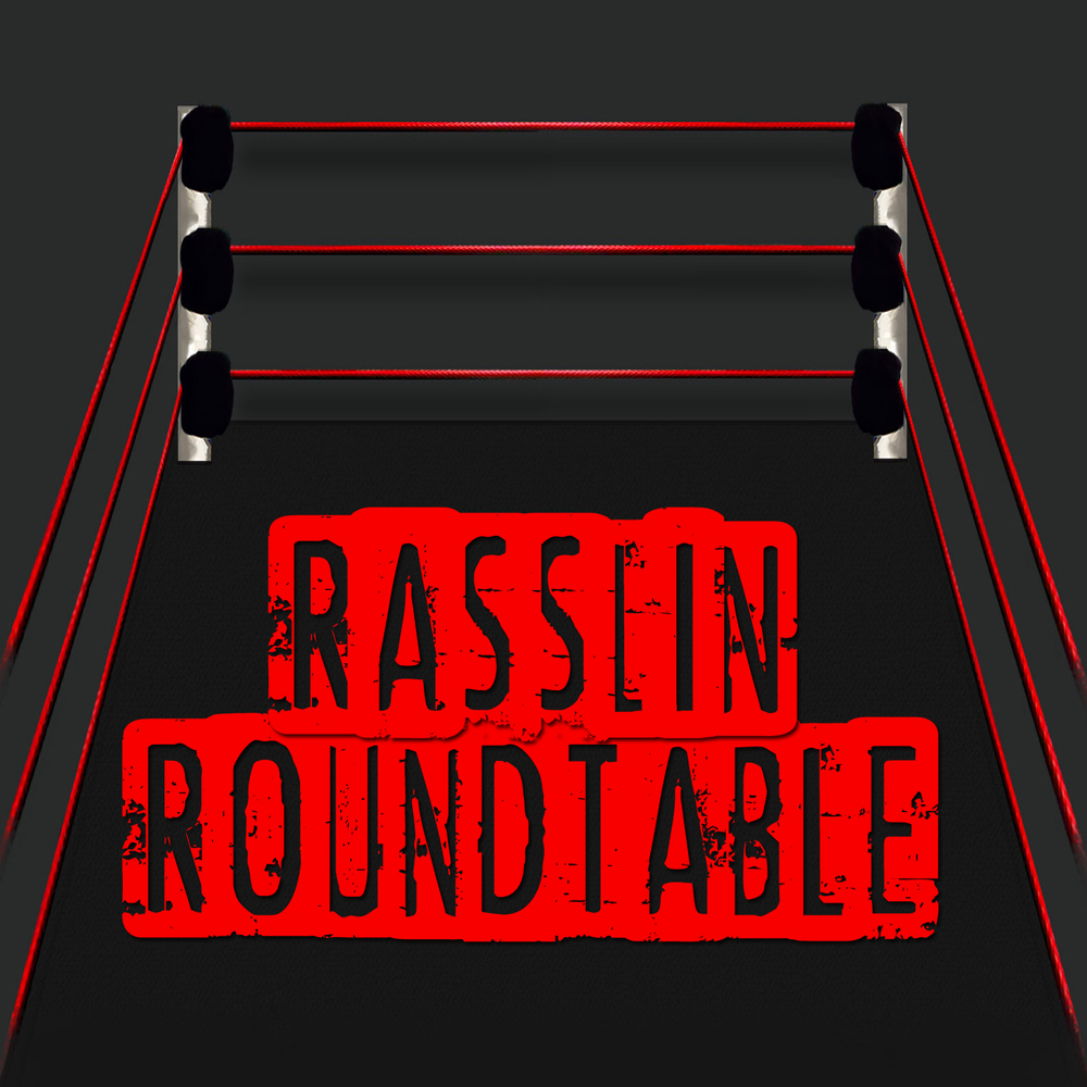 Rasslin RoundTable copy.jpg