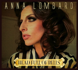 Anna Lombard - Head Full Of Bells