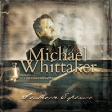 Michael Whittaker - Southern Exposure