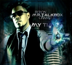 "Byron ""Mr. Talkbox"" Chambers - My Time"