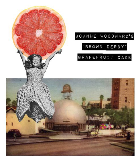 Invite: Joanne Woodward's Brown Derby Grapefruit Cake