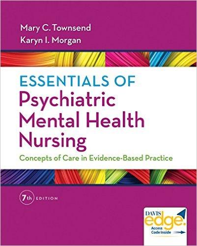 Essentials Of Psychiatric Mental Health Nursing 7th Edition John