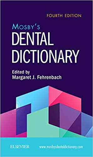 Mosby's Dental Dictionary 4th Edition — John Scott & Company