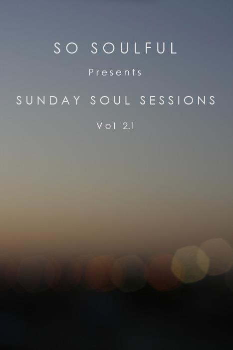 So Soulful Presents Sunday Soul Sessions (Vol 2.1) Front Cover.jpg
