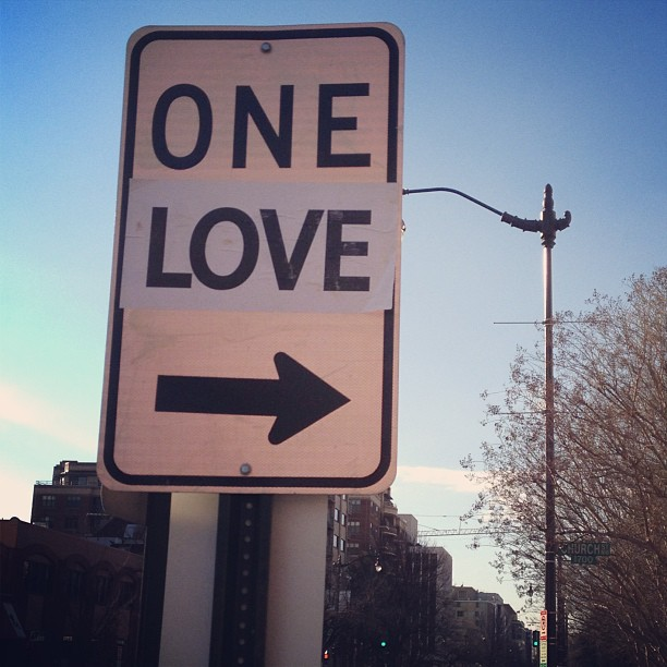 One Love on a One Way street