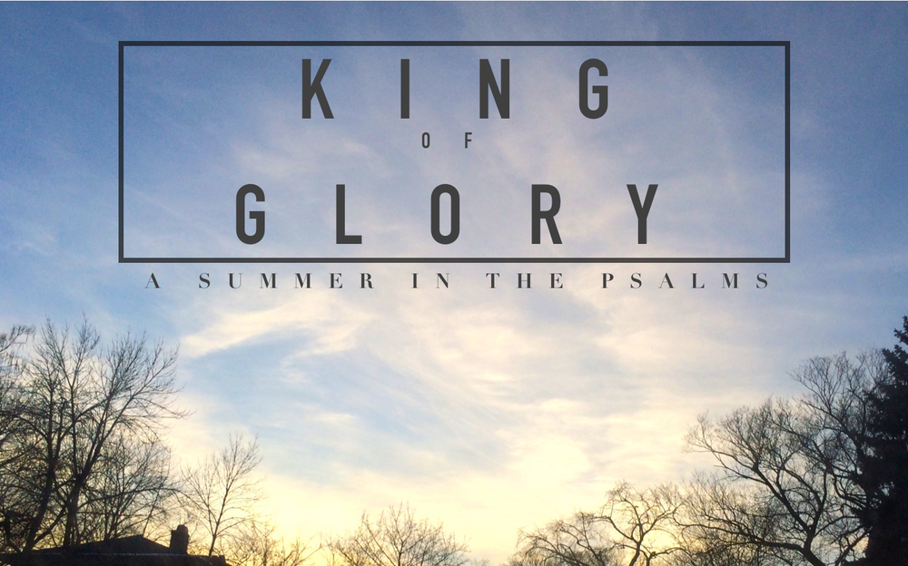 King of Glory: July - September 2014