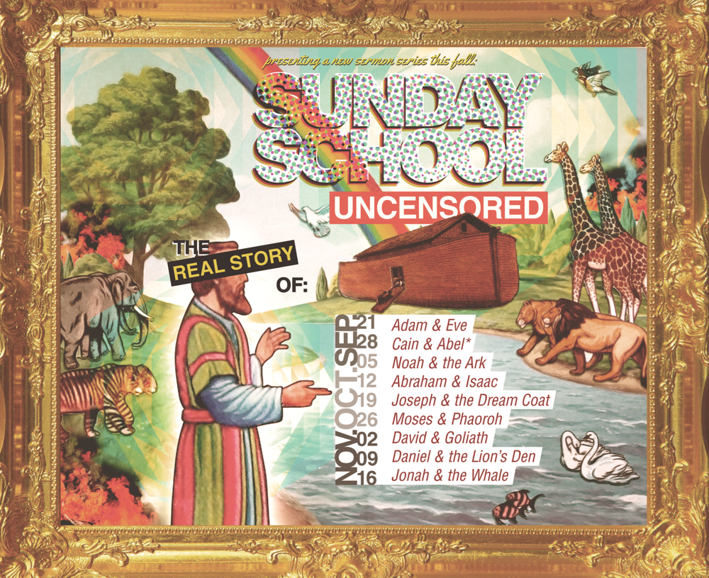 Sunday School Uncensored: Sep - Nov 2014