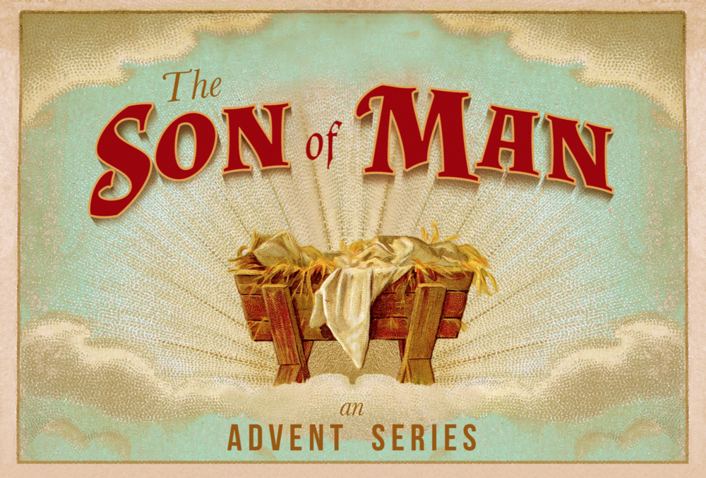 The Son of Man: December 2015