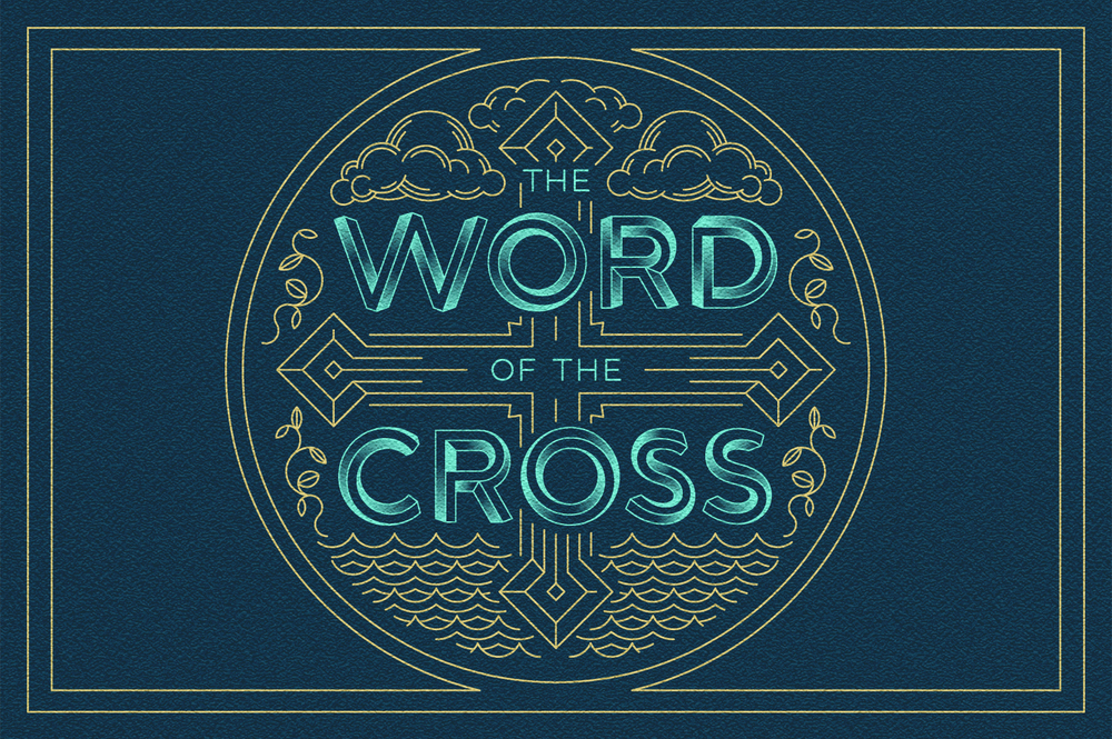 The Word of the Cross: April - June 2016