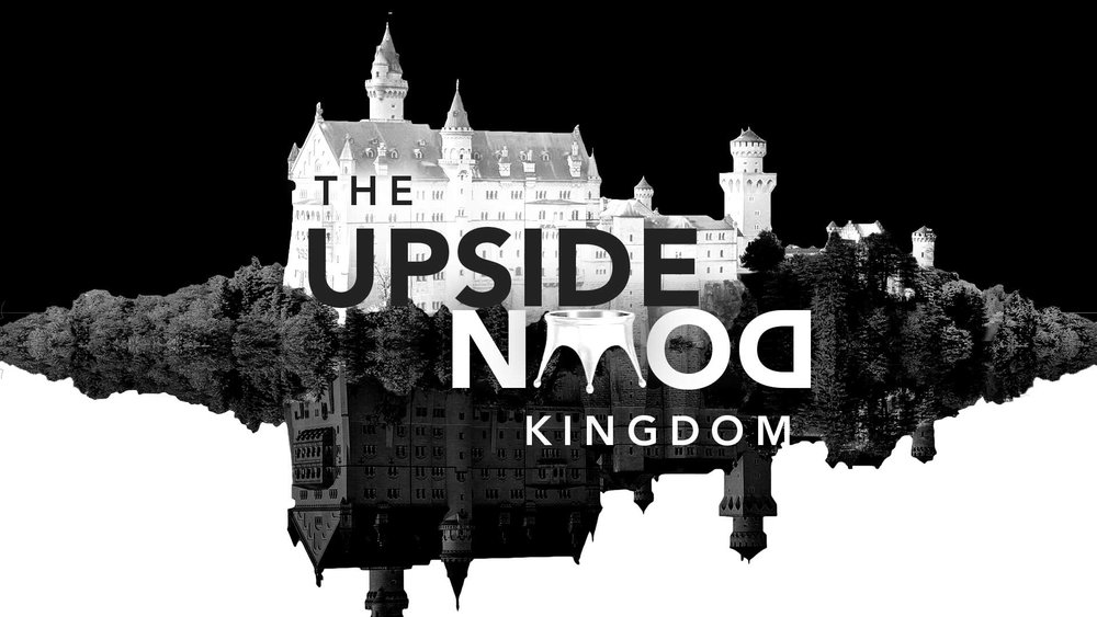 The Upside Down Kingdom: February - July 2018