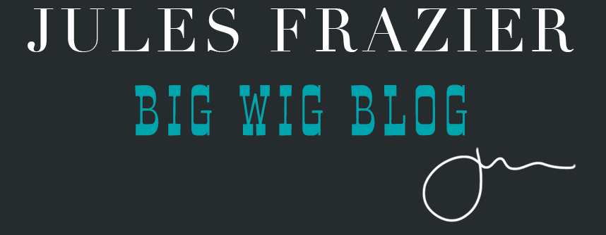 JULES FRAZIER-BIG WIG BLOG-photographer-blogger-artist-Seattle