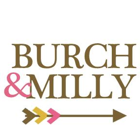 BURCH + MILLY