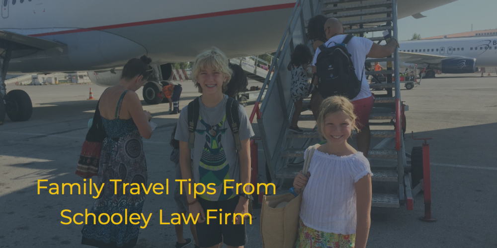 Schooley Law Firm | Family Travel Tips | Jennifer Schooley.png