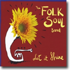 Folksoul Band Let It Shine