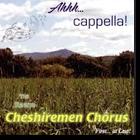 Cheshiremen Chorus Ahhh Capella