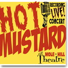 Hot Mustard Live In Concert