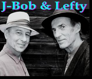 J-Bob & Lefty
