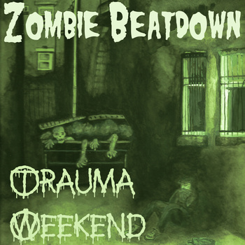 Zombie Beatdown Trauma Weekend