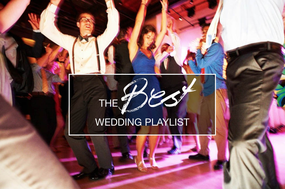 The Best Wedding Playlist