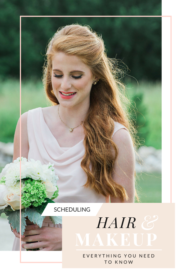 Scheduling Wedding Hair & Makeup- What you Should Know — JoAnna Dee ...