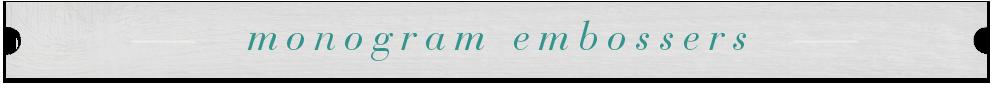 Title-bar_monogram-embossers.png