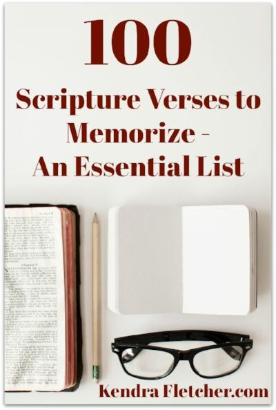 100 Scripture Verses To Memorize An Essential List Kendra Fletcher