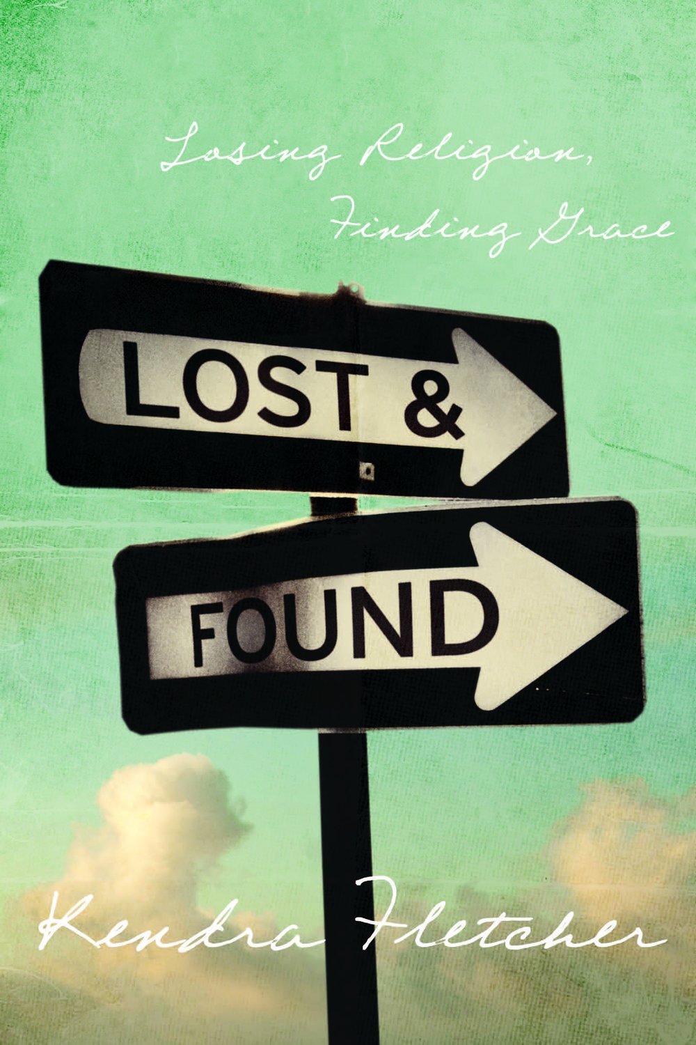 LOST & FOUND: Losing Religion, Finding Grace - Read the story of how God transformed our family after the near-deaths of three of our children. His grace set us free!