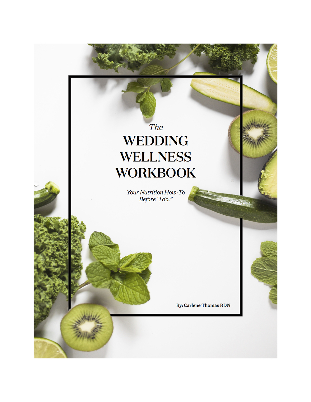 wedding diet book: The wedding wellness workbook: Your nutrition how to before 'i do'