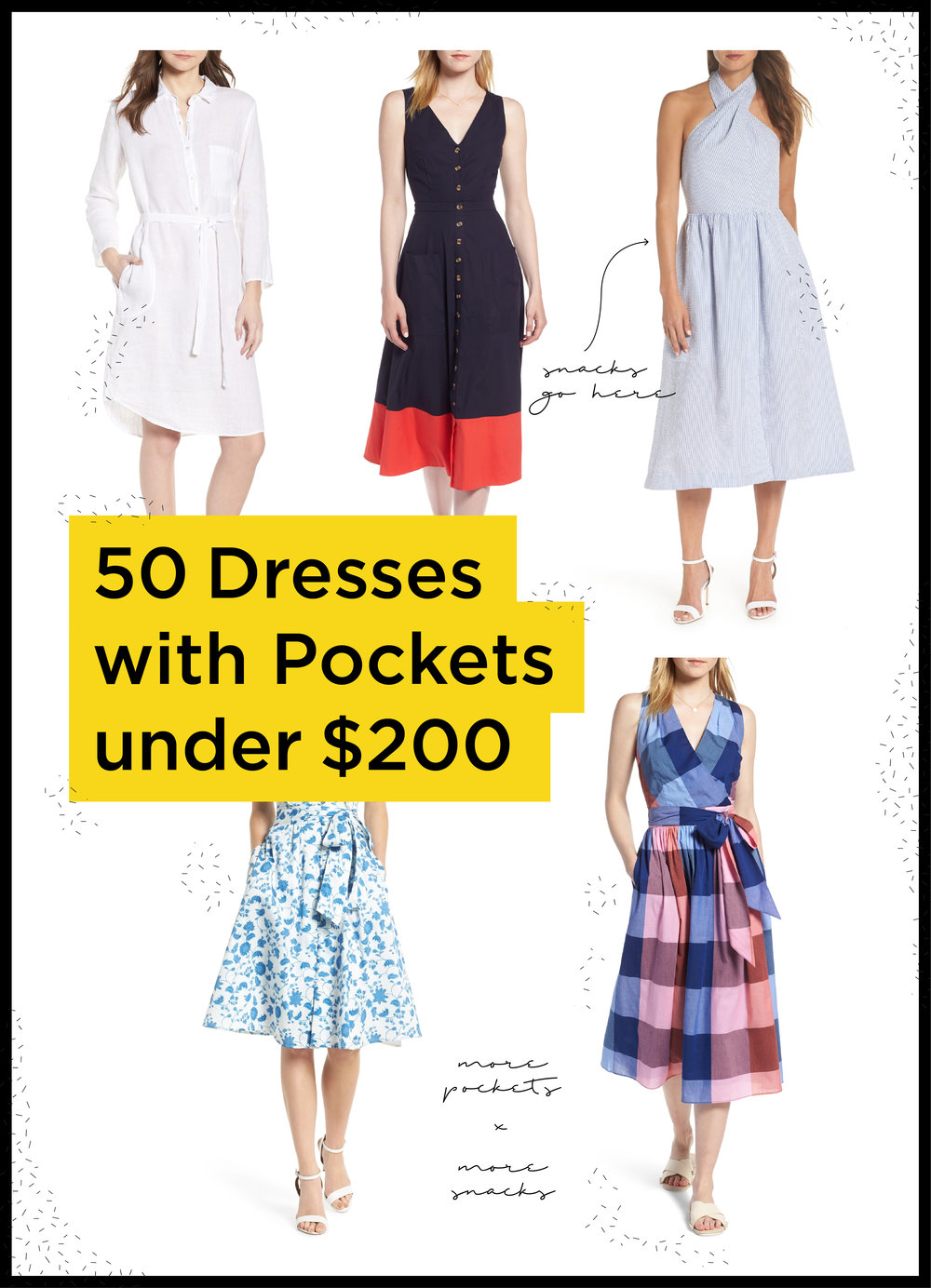 50 dresses under $200 with pockets (for snacks)