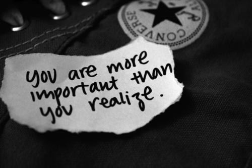 you-are-more-important-than-you-realise