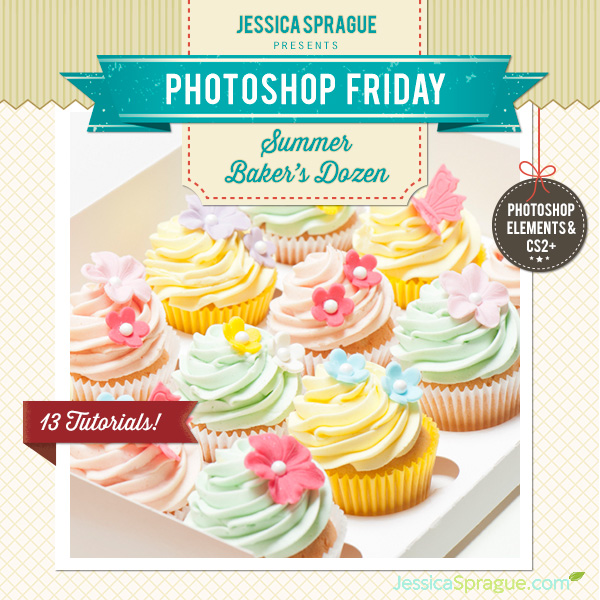 Grab the entire series of Photoshop Friday tutorials now, and learn throughout the summer!