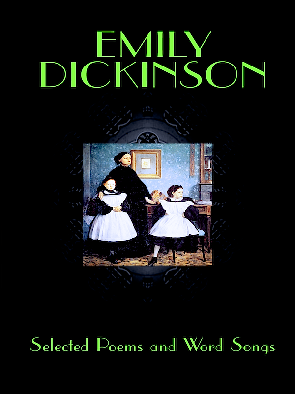 a research on the life and writings of emily dickinson