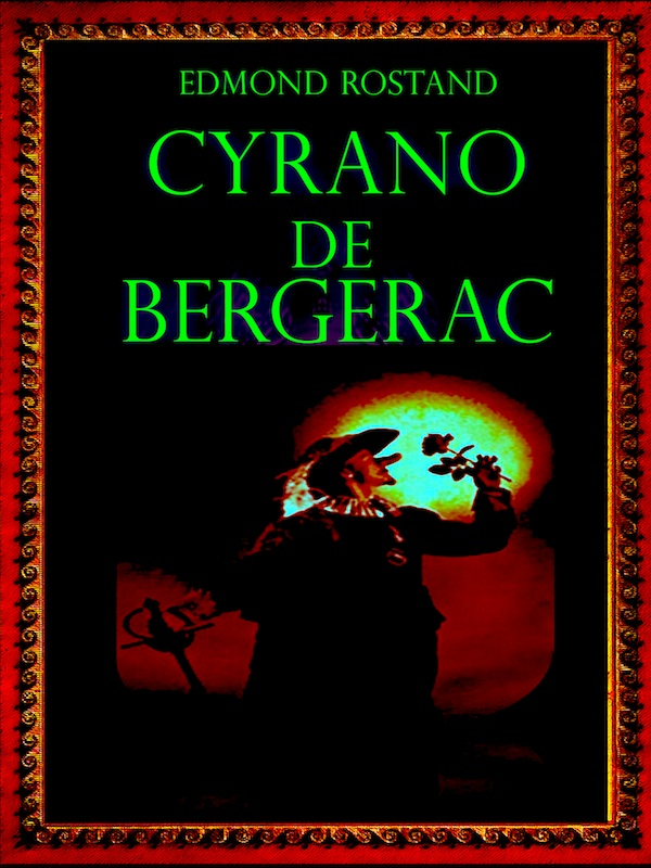cyranos downfall in cyrano de bergerac by edmond rostand Cyrano de bergerac is a 1990 french comedy drama film directed by jean-paul rappeneau and based on the 1897 play of the same name by edmond rostand, adapted by jean-claude carrière and rappeneau.