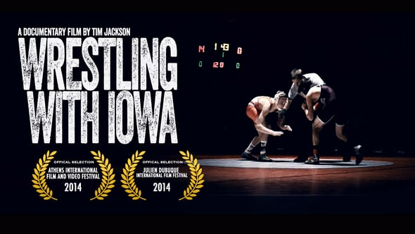 Wrestling With Iowa <br>By Tim Jackson