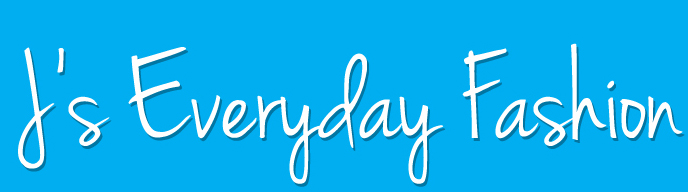 J's Everyday Fashion