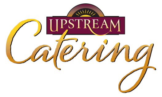 Upstream Catering : Omaha, Neb.