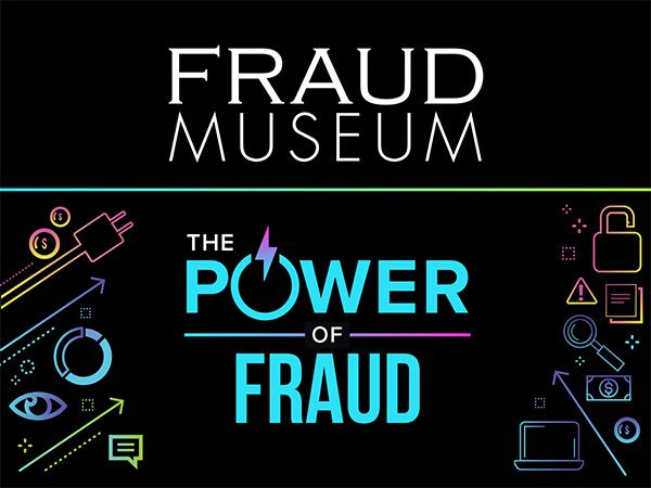fraud-museum-power-of-fraud.jpg