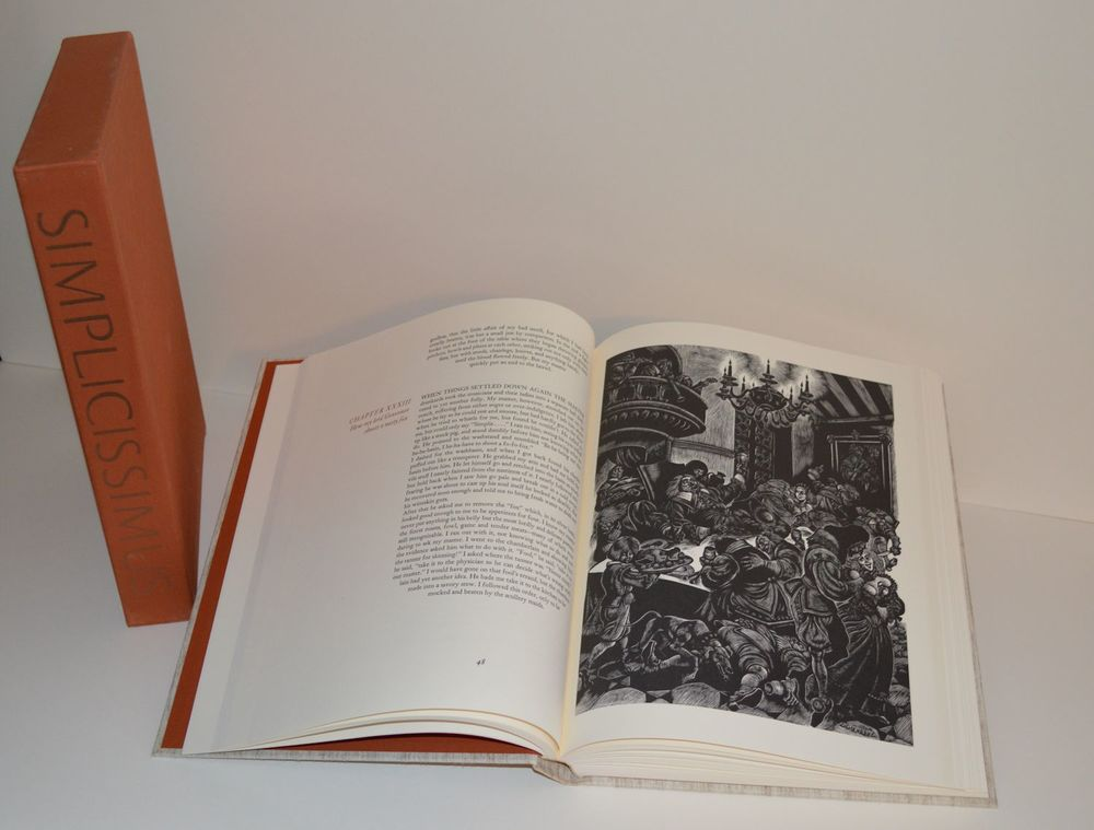 "Johann von Grimmelshausen,  Simplicissimus Limited Editions Club, NY 1981, 9 1/2"" x 12 1/2"", bound in full natural linen stamped in bronze and blind, 386pp, 18 full page wood engravings and several vignettes by Fritz Eichenberg (1901 - 1990). This copy is No. 365 from an edition of 2000. In overall fine condition in a VG slip case with normal shelf wear. $150"