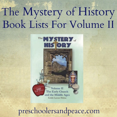 The Mystery of History Book Lists for Volume II  Copious affiliate links below