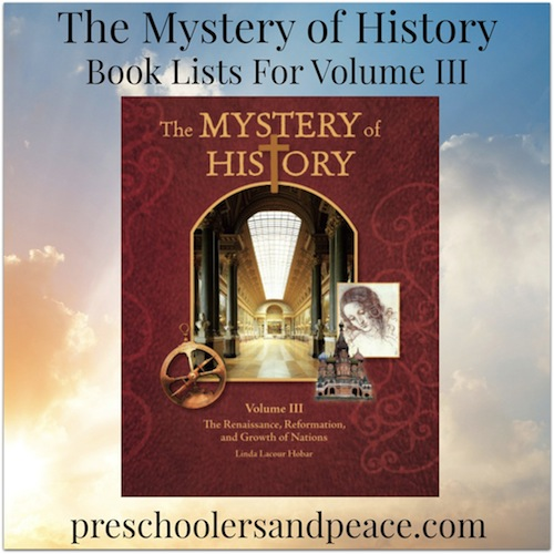 The Mystery of History Book Lists for Volume III Copious affiliate links below