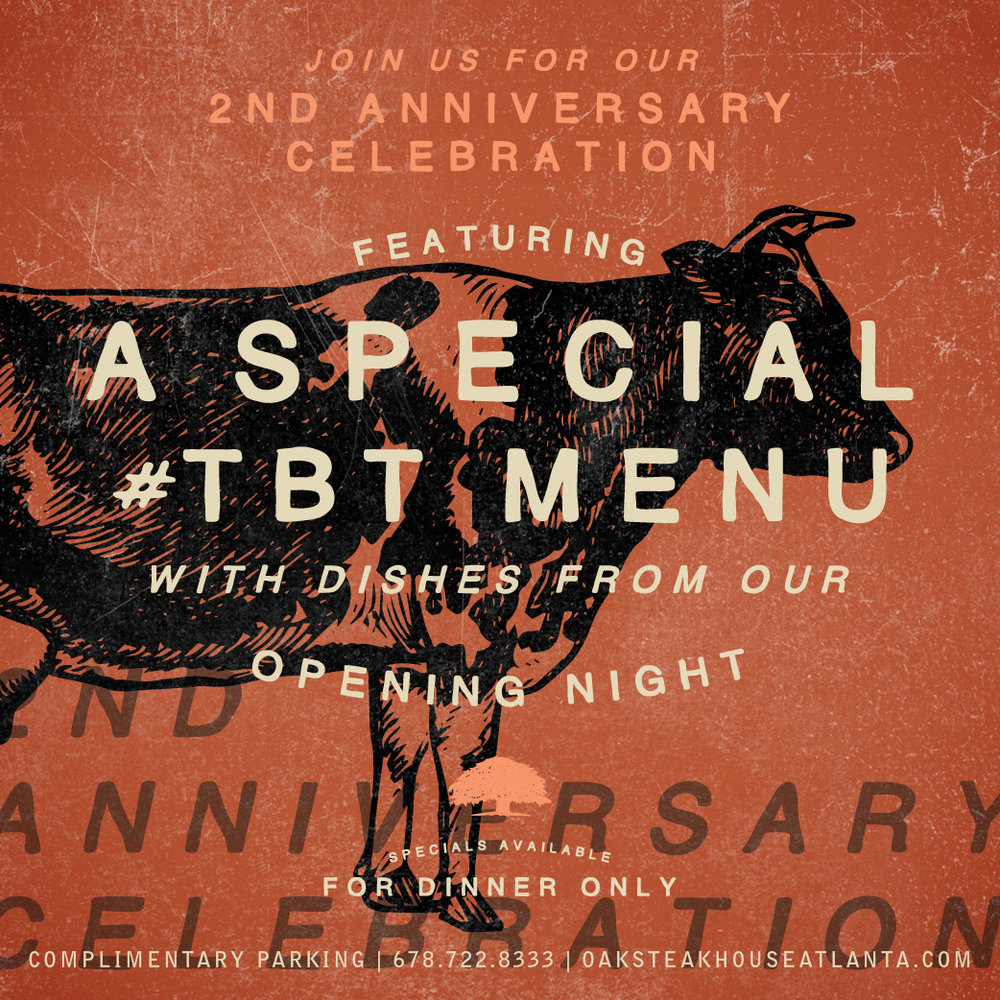 Oak Steakhouse - 2nd Anniversary Graphic