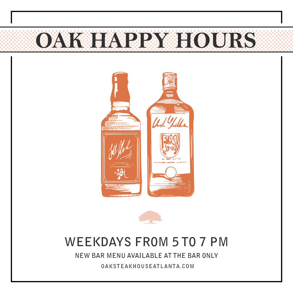 Oak Steakhouse - Happy Hour Graphic