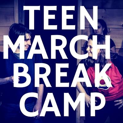 TEEN MARCH BREAK 1.jpg